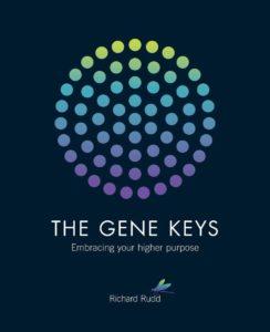 Richard Rudd: The Gene Keys Embracing your higher purpose