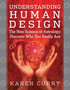 Karen Curry-Parker Understanding Human Design